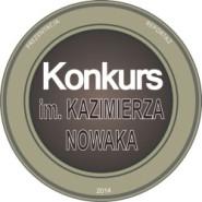 Wystartowała trzecia edycja Konkursu im. Kazimierza Nowaka